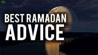 POWERFUL RAMADAN ADVICE