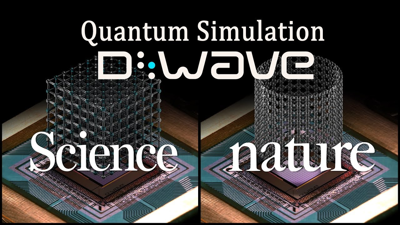 D-Wave Demonstrates First Large-Scale Quantum Simulation of