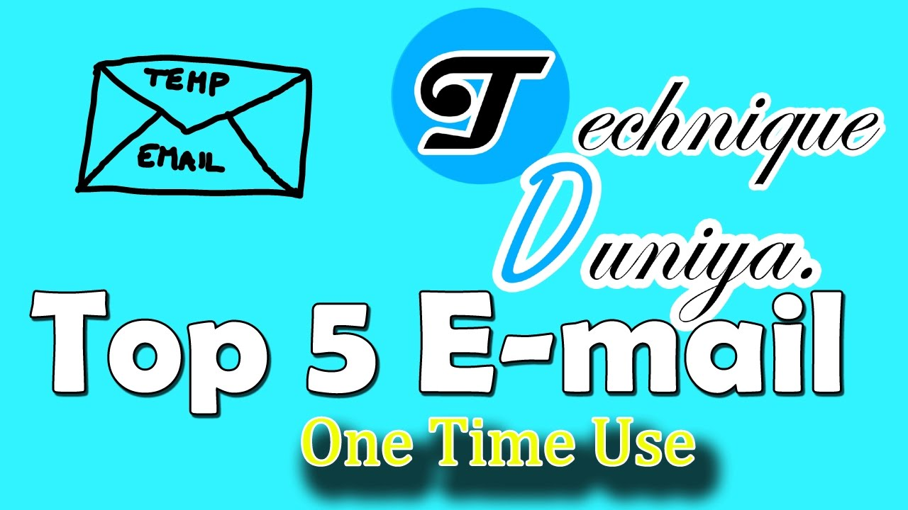 Top 5 One Time Use E-mail address Website   Temporary   e-mail Generator