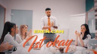 IST OKAY - EREN CAN (prod. by Erk Gotti)