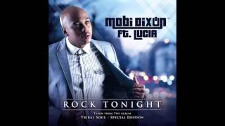 MOBI DIXON FT LUCIA - ROCK TONIGHT