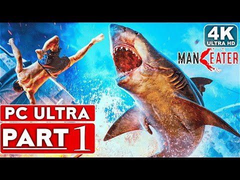 MANEATER Gameplay Walkthrough Part 1 [4K 60FPS PC ULTRA] - No Commentary
