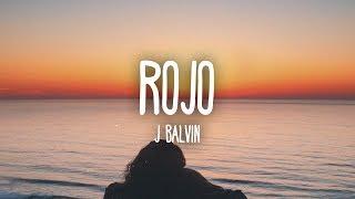 J Balvin - Rojo (Letra/Lyrics)
