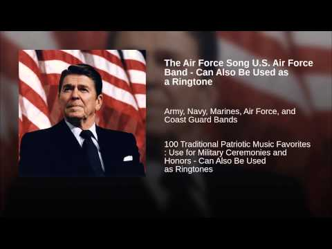 The Air Force Song US Air Force Band  Can Also Be Used as a Ringtone