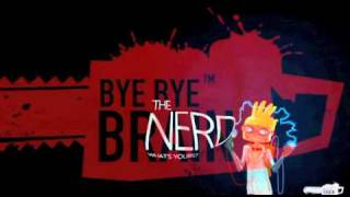Bye Bye Brain song ( OST )