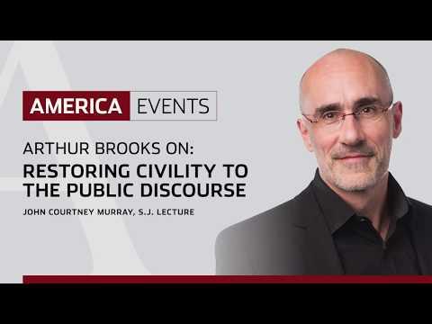 Arthur Brooks: Restoring Civility to the Public Discourse |  John Courtney Murray, S.J. Lecture 2018