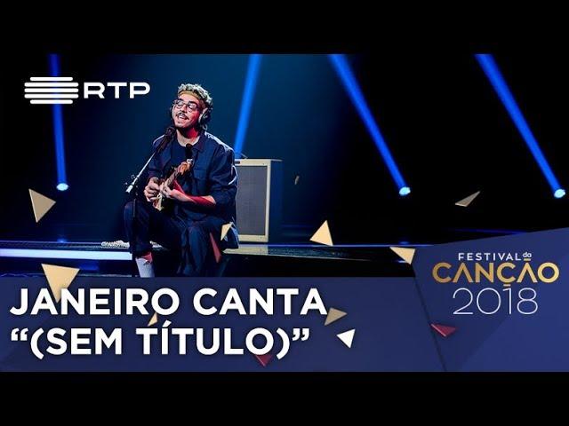Canção nº7 - Janeiro - (sem título) - 1ª Semifinal | Festival da Canção 2018