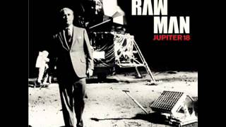 Raw Man - Jupiter 18