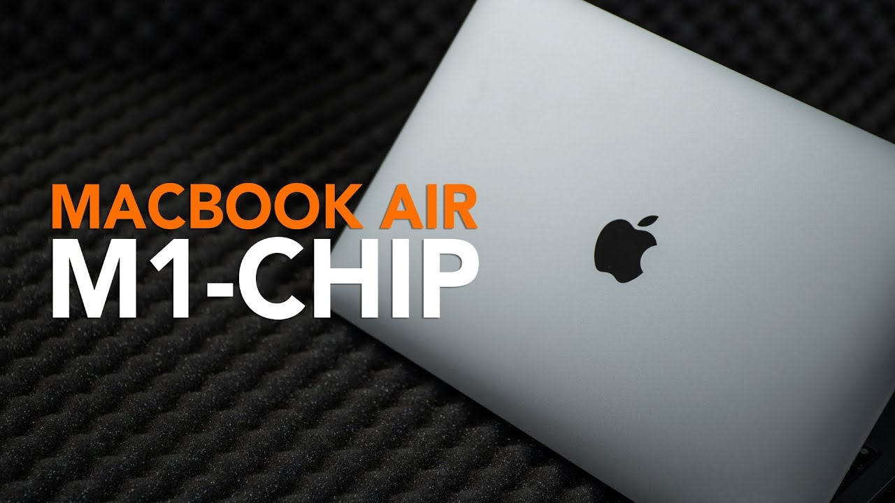 MacBook Air with M1 Chip Review: Big Step for Mac Turns Out Excellent