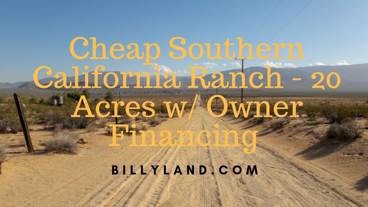 California Land for Sale 20 Acres - SoCal Desert Retreat - Owner financed  land - Billyland com