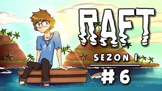 Raft [Sezon 1] #6 - Wieża