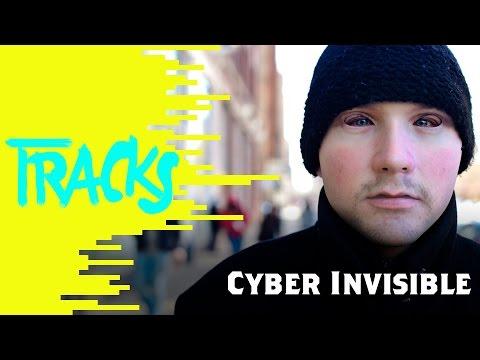 Cyber Invisible - Tracks ARTE