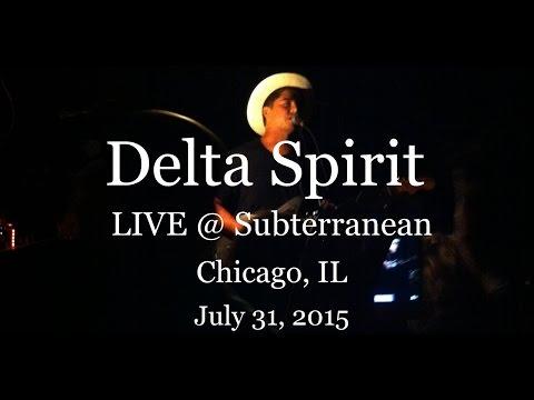 Delta Spirit - Live @ Subterranean, Chicago IL (7-31-2015) Full Show
