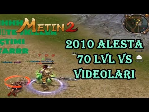 Metin2 (2010) Alesta 70 Lvl Vs Videoları