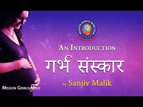 Garbh Sanskar Hindi                                                                                                                       Garbh Sanskar Hindi                                                                                                                   Introduction   Mission Genius  Mind Sanjiv Malik