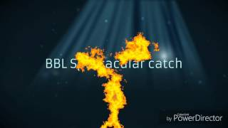 bbl super catch by jordan