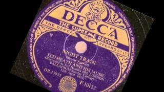 Ted Heath and his Music -- Night Train -- 78 rpm 1953 live
