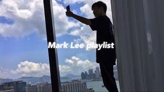 [Playlist] on your mark🐯 🌱/ 마크의 추천곡 플레이리스트