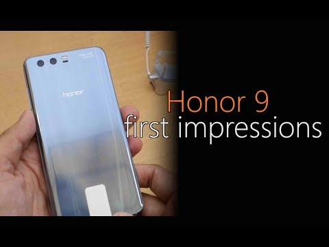 Honor 9: First Look | Hands on | Launch
