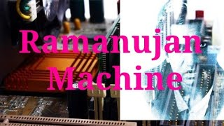 Ramanujan Machine || The man who knew infinity || Greatest mathematician of India