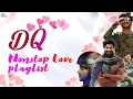 Dulquer Salmaan Nonstop Love Songs Playlist | Malayalam Romantic Songs of Dulquer Salmaan