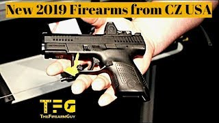 """NEW Firearms"" from CZ USA for 2019 - TheFireArmGuy"