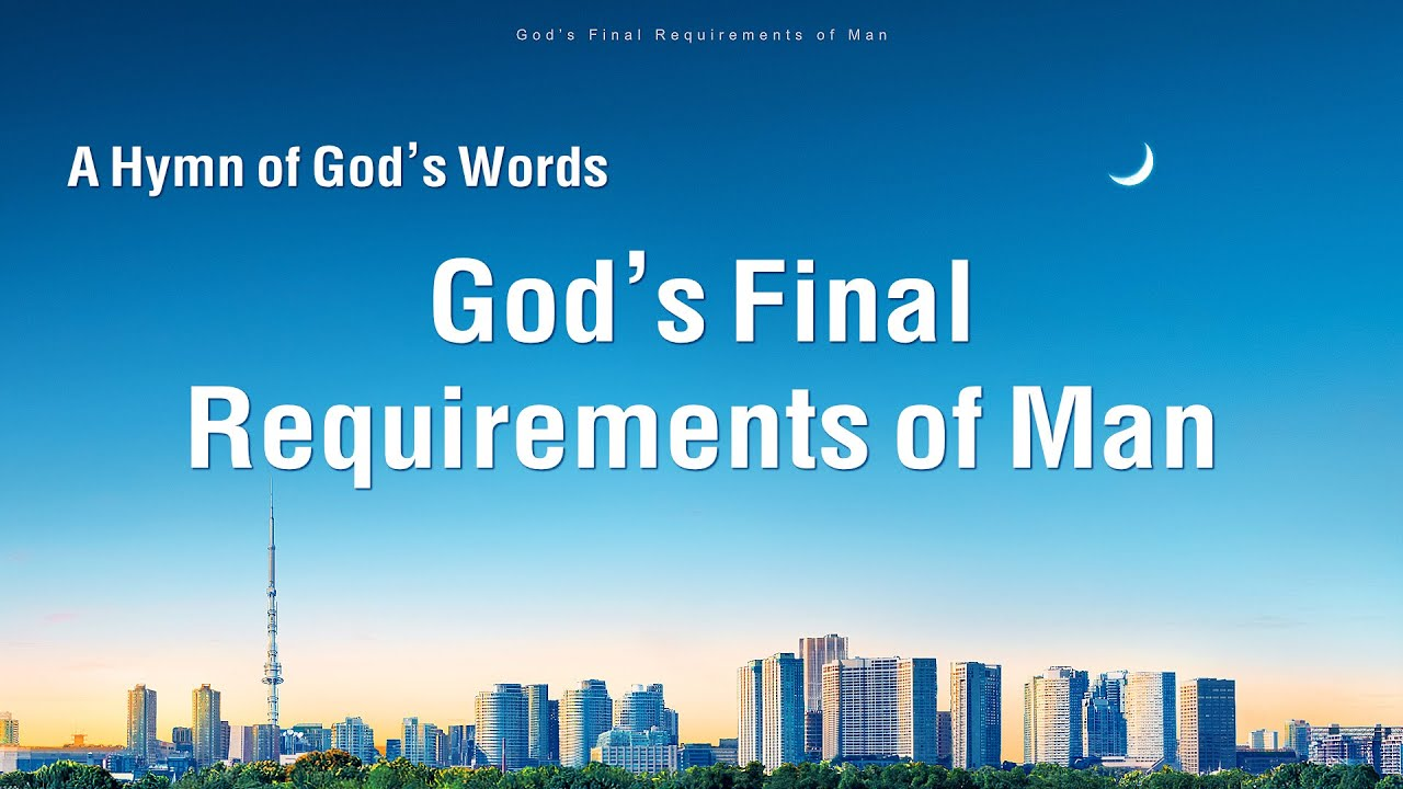 """""""God's Final Requirements of Man""""   2020 English Christian Devotional Song"""