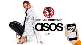 Shiny Fashion [ASOS] P. 44 (Mobile Version)