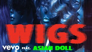 Play Wigs (feat. Asian Doll)