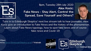 Alex Kocic: Fake News - Stay Alert, Control The Spread,  Save Yourself and Others