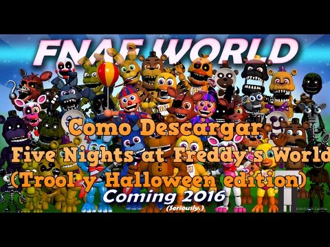 Como descargar FNAF World Halloween edition para Canaima o Linux ...