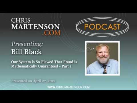 Bill Black: Our System is So Flawed That Fraud is Mathematic