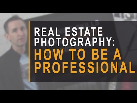 Real estate photography: how to be professional in business