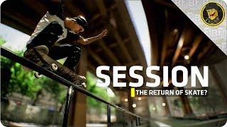 SESSION The Return of SKATE Kickstarter