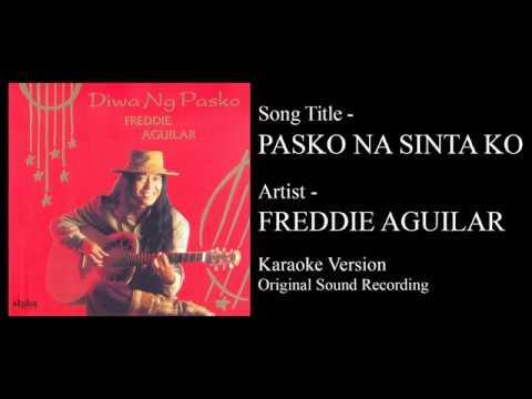 Freddie Aguilar - Pasko Na Sinta Ko (Karaoke - Original Sound Recording)