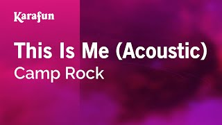 Karaoke This Is Me (Acoustic) - Camp Rock *