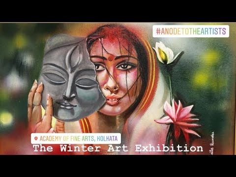 The Winter Art Exhibition   Kolkata   January, 2020   Some of the best Artwork I have seen recently