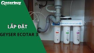 Hướng dẫn lắp đặt Máy lọc nước nano Geyser Ecotar 3 - Made in Russia