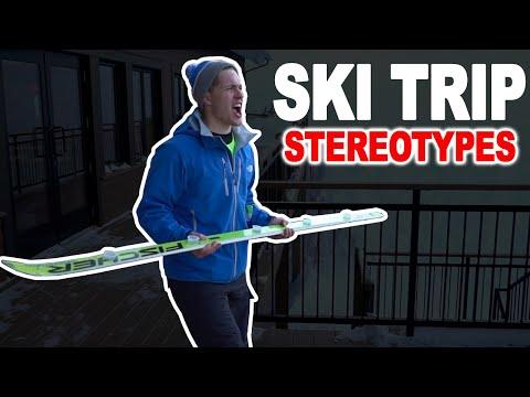 Stereotypes: Ski Trip
