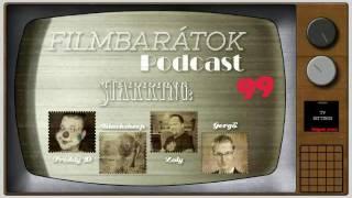 Filmbarátok Podcast #99