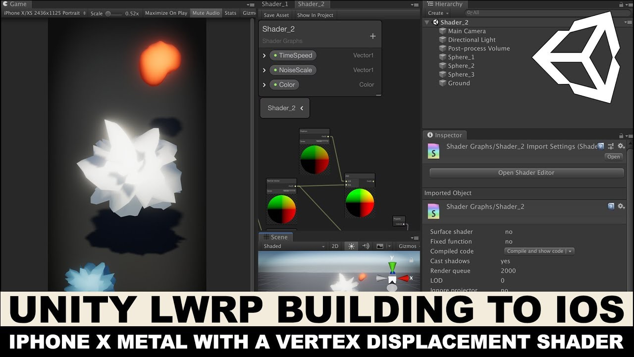 Unity3d iOS Metal - Building and Publishing a ShaderGraph Shader with  Vertex Displacement