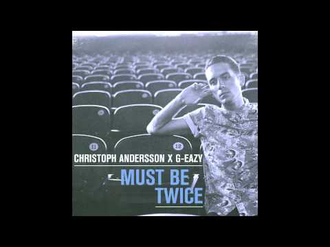 GEazy  Lady Killers II Christoph Andersson Remix