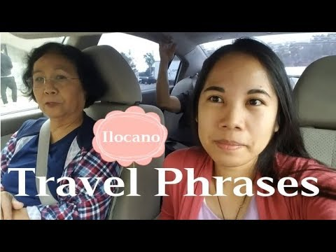 Ilocano Phrases for Self-Introduction, Love, Dining, Travel and