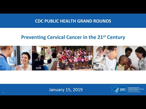 Preventing Cervical Cancer In The 21st Century