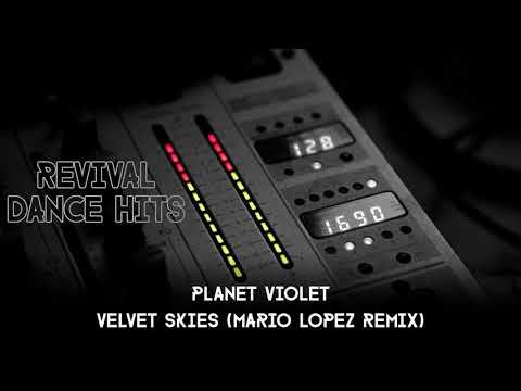 Planet Violet - Velvet Skies (Mario Lopez Remix) [HQ]