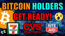 🔴 BREAKING: Every Single 7/11, CVS, & Rite Aid In America Will Now SELL BITCOIN In Store!