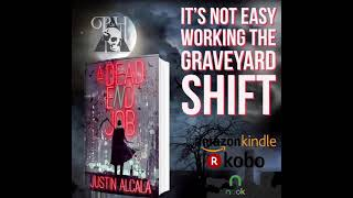 """Justin Alcala's """"A Dead End Job"""" will be available in paperback, ebook & audiobook 10.5.21"""