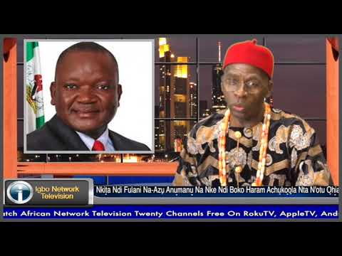 Igbo World News : Stop Crying And Defend Your State, Governor Ortom  Told