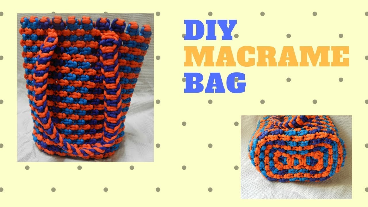 HOW TO MAKE MACRAME BAG | DIY Step by step easy tutorial ...