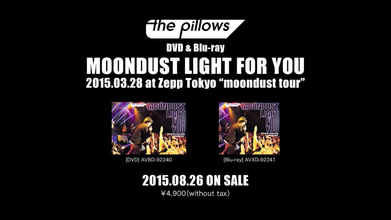 the pillows / 『MOONDUST LIGHT...
